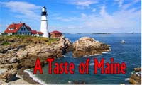 A Taste of Maine